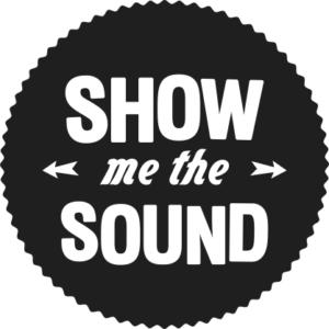 Show Me The Sound
