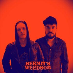 Hermit's Weedsom